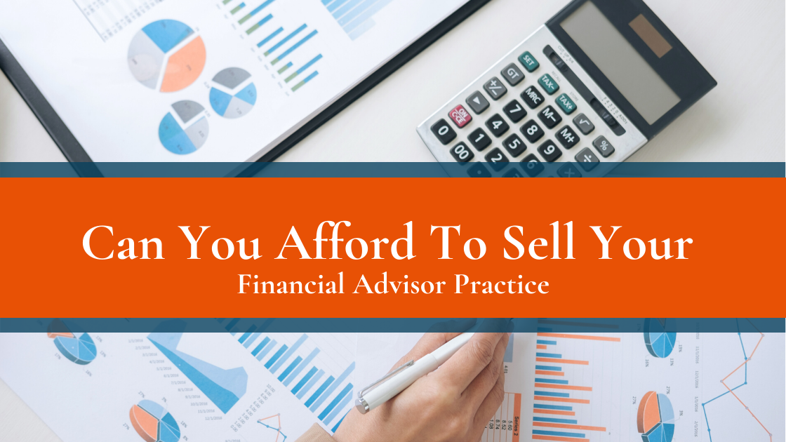 Can You Afford to Sell Your Practice?
